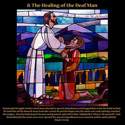 The Healing of the Deaf Man